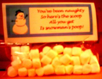 You've been naughty So here's the scoop All you get Is snowmans poop!